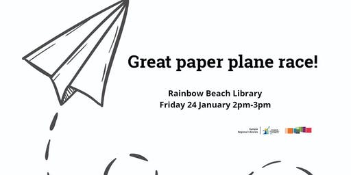 Great paper plane race! Rainbow Beach Library