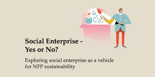 Social Enterprise - Yes or No?