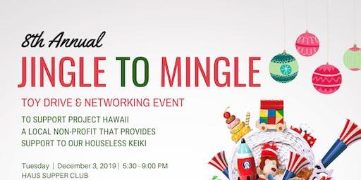 8th Annual Jingle to Mingle