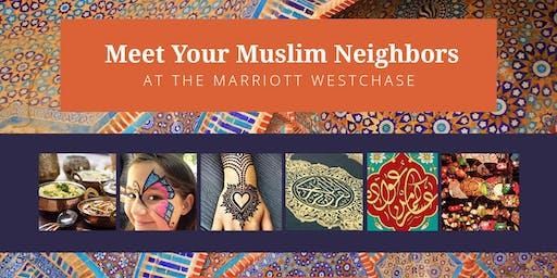 Lunch is on Us! Meet Your Muslim Neighbors at the Marriott Westchase