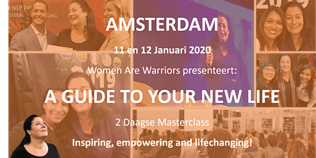 A Guide to Your New Life - Women are Warriors - AMSTERDAM tickets