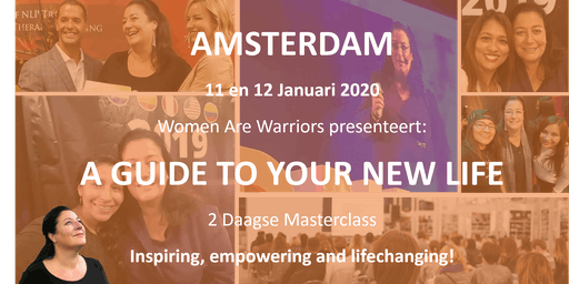 A Guide to Your New Life - Women are Warriors - AMSTERDAM