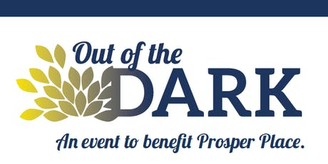 Out of The Dark an event to Benefit Prosper Place tickets