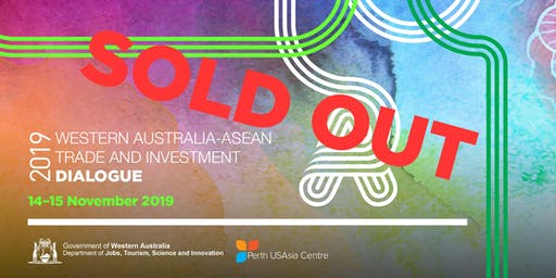 WA-ASEAN Trade and Investment Dialogue 2019