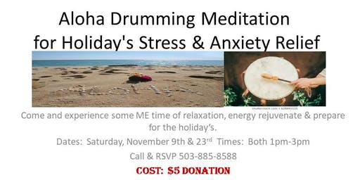 Aloha Drumming Meditation for Holiday's Stress & Anxiety Relief