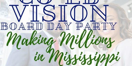 Making Millions In Mississippi CO-Ed Vision Board Party tickets