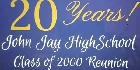 John Jay High School Class of 2000 20th Year Reunion tickets