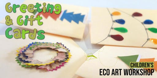 Greeting & Gift Cards : Children's Eco-Art Workshop