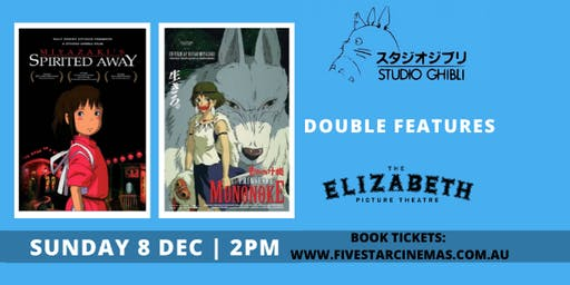 Studio Ghibli Double Feature - Spirited Away + Princess Mononoke