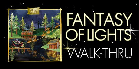 Fantasy of Lights Walk-thru 2019 tickets