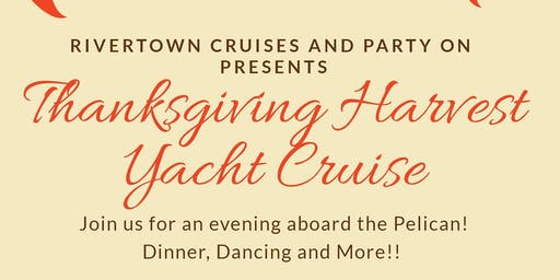 Thanksgiving Harvest Yacht Cruise
