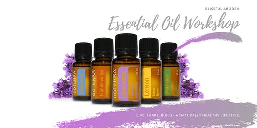 Essential Oils Workshop by Blissful Abode®
