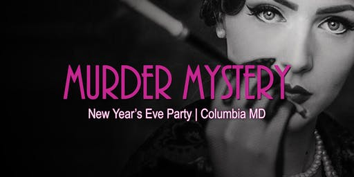 New Year's Eve Murder Mystery - Columbia MD