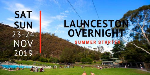 Launceston overnight: summer starter