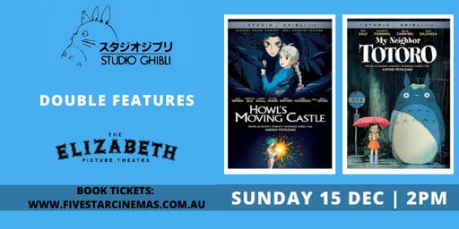 Howl's Moving Castle & My Neighbor Totoro | Sun 15th Dec | 2pm | Brisbane
