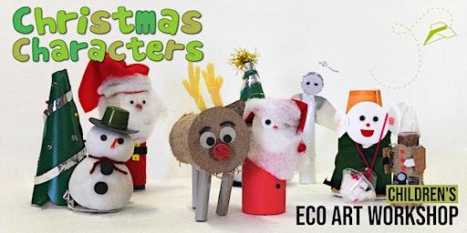 Christmas Characters: Children's Eco-Art Workshop