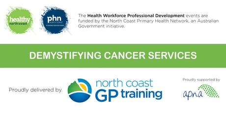 Nurse Network: Demystifying Cancer Services (Coffs Harbour) tickets