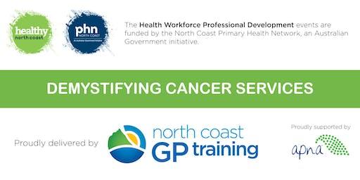 Nurse Network: Demystifying Cancer Services (Coffs Harbour)