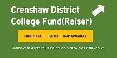 Crenshaw District College Fund(Raiser) + Prize Giveaway