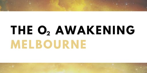 The O2 Awakening Breathwork Workshop: Melbourne