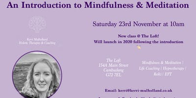 An Introduction to Mindfulness & Meditation