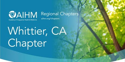 AIHM Whittier, CA Chapter & Student Alliance Meeting
