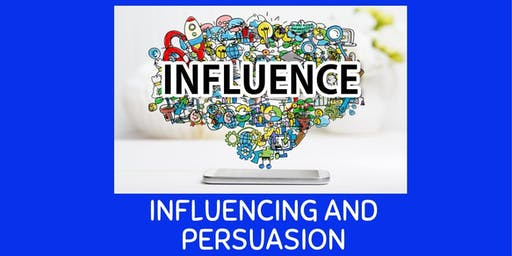 Influencing and Persuasion