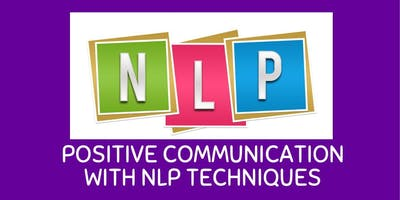 Positive Communication with NLP Techniques