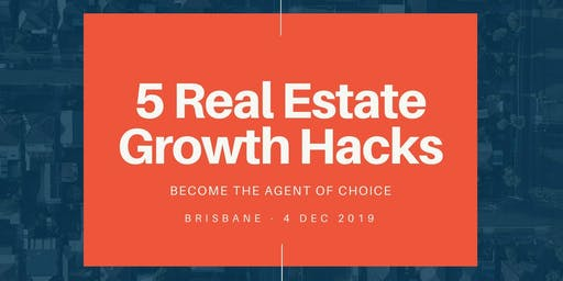 5 Real Estate Growth Hacks