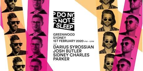 Do Not Sleep Ibiza - Sydney 2020 tickets