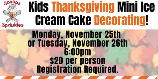 Kids Thanksgiving Mini Cake Decorating Night TUESDAY 11/26