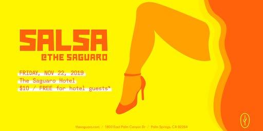 Salsa at The Saguaro Palm Springs, Friday November  22nd 2019