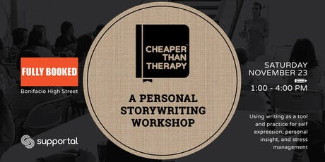 Cheaper Than Therapy: A Personal Storywriting Workshop tickets