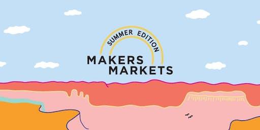 Makers Markets – Summer Edition 2019