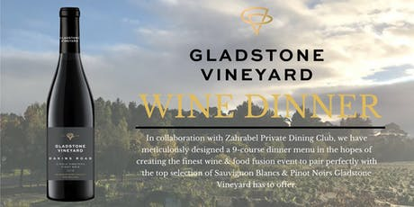Gladstone Vineyard Official Hong Kong Launch Dinner tickets