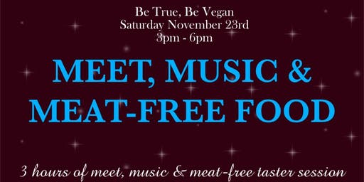 Meet, Music and Meat-free