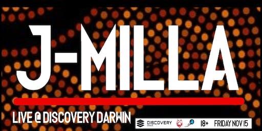 MSON presents: J-MILLA @ Discovery Darwin