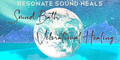 SoundBath and Vibrational Healing, Resonate Sound Heals Series