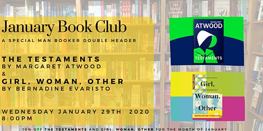 January 2020 Book Club - The Testaments AND Girl, Woman, Other
