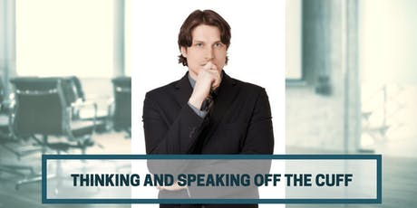 Thinking And Speaking Off The Cuff - DARWIN tickets
