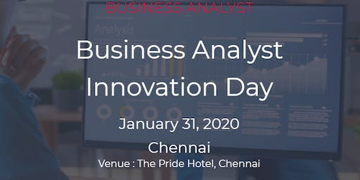 Business Analyst Innovation Day |20 March 2020 | Chennai