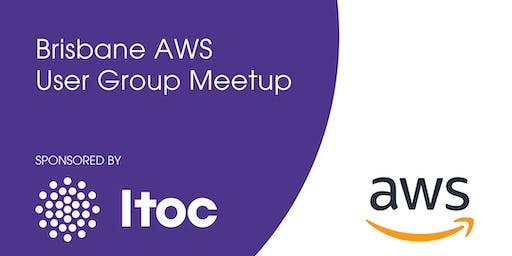AWS Brisbane User Group - November 2019