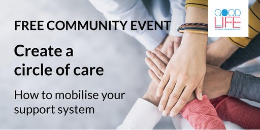 Create a circle of care - How to mobilise your support system