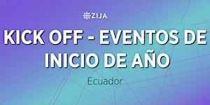 KICK OFF - Eventos de Inicio de Año de Zija...