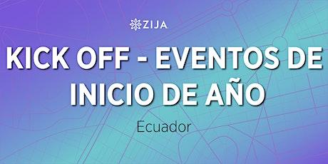 KICK OFF - Eventos de Inicio de Año de Zija Latinoamérica entradas