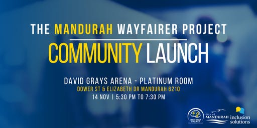The Mandurah WayFairer Project Community Launch