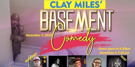 CLAY MILES' BASEMENT COMEDY SHOW tickets