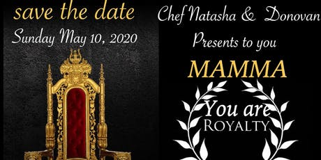 Mamma you are royalty Mother's Day Brunch tickets