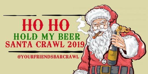 SANTA CRAWL 2019! - Whittier