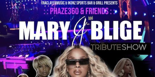 Mary J Blige Tribute Show Ft. Phaze360 & Friends